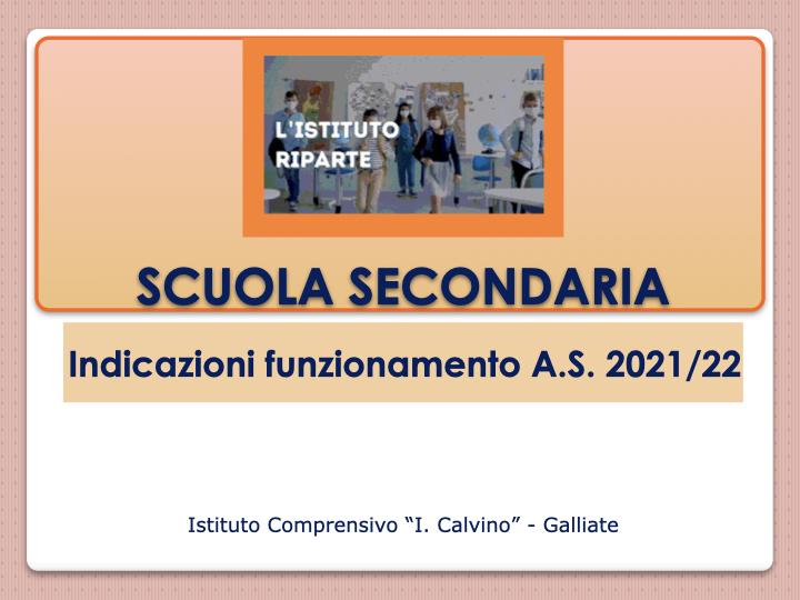 Scuola secondaria indicazioni funzionamento a.s. 2021-22